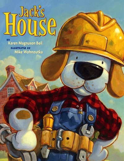 Jack's House de Karen Magnuson Beil