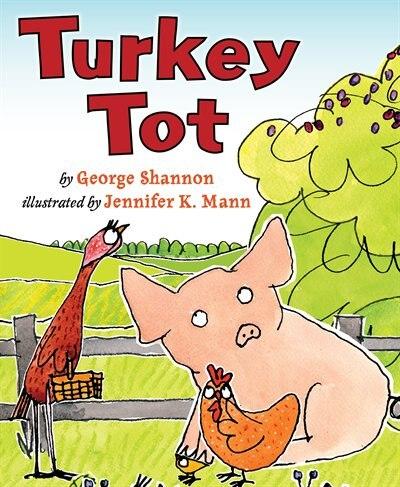Turkey Tot by George Shannon
