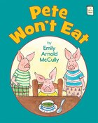 Pete Won't Eat