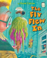 The Fly Flew In: An I Like to Read Book