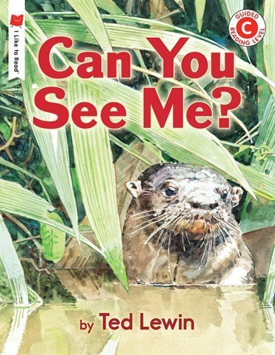 Can You See Me?: An I Like to Read Book by Ted Lewin