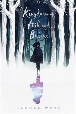 Book Kingdom of Ash and Briars by Hannah West