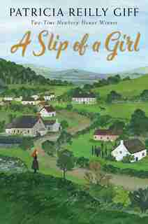 A Slip Of A Girl by Patricia Reilly Giff