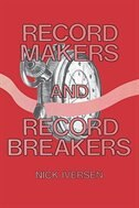 Record Makers and Record Breakers