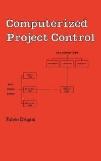 Computerized Project Control by F. Drigani