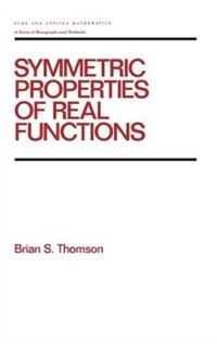 Symmetric Properties Of Real Functions by Brian Thomson