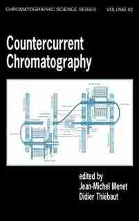 Countercurrent Chromatography by Jean-michel Menet