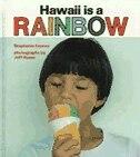 Hawaii Is a Rainbow