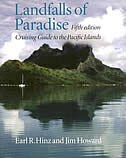 Landfalls Of Paradise: Cruising Guide To The Pacific Islands by Earl R. Hinz