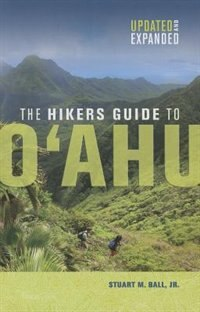 THE HIKERS GUIDE TO OAHU:UPDATED AND EXPANDED