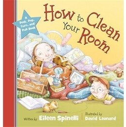 Book How to Clean Your Room by Eileen Spinelli