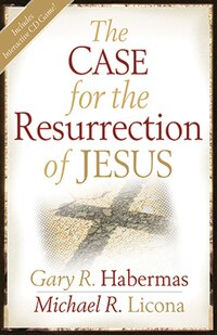CASE FOR THE RESURRECTION OF JESUS
