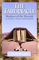 The Tabernacle - - Shadows Of The Messiah: Its Sacrifices, Services, and Priesthood
