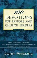 100 Devotions For Pastors And Church Leaders: Ideas  and  Inspiration for Your SermonLessons…