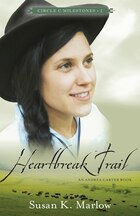 HEARTBREAK TRAIL: AN ANDREA CARTERBOOK