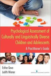 Psychological Assessment Of Culturally And Linguistically Diverse Children And Adolescents: A…