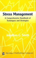 Stress Management: A Comprehensive Handbook Of Techniques And Strategies