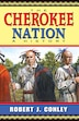The Cherokee Nation: A History by Robert J. Conley