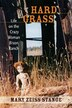 Hard Grass: Life on the Crazy Woman Bison Ranch by Mary Zeiss Stange