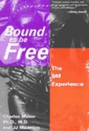 Book Bound to be Free: The SM Experience by Charles Moser