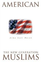 American Muslims: The New Generation Second Edition