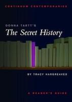 Donna Tartt's The Secret History: A Reader's Guide