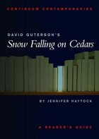 David Guterson's Snow Falling On Cedars: A Readers Guide