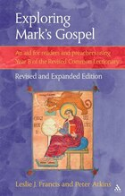 Exploring Mark's Gospel: An Aid for Readers and Preachers Using Year B of the Revised Common…