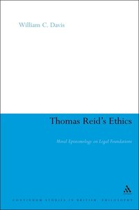 Thomas Reid's Ethics: Moral Epistemology on Legal Foundations