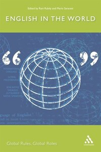 English in the World: Global Rules, Global Roles