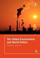 The Global Environment And World Politics
