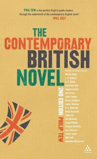 The  Contemporary British Novel: Second Edition