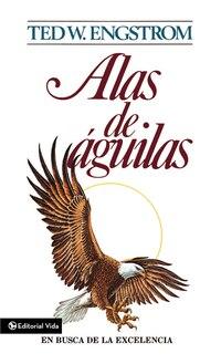 Alas de águila: En busca de la excelencia
