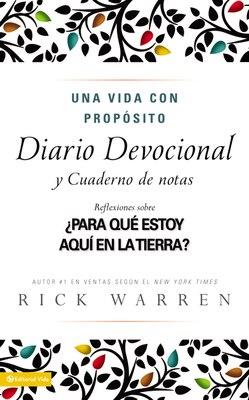 Book Una vida con propósito diario devocional: ¿Para qué estoy aquí en la tierra? by Rick Warren