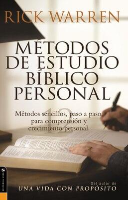 Book Métodos de estudio bíblico personal: Métodos sencillos, paso a paso para comprensión y crecimiento… by Rick Warren