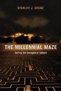 The Millennial Maze: MILLENNIAL MAZE de Stanley J. Grenz, Stanley J.