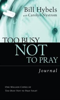 Book Too Busy Not to Pray, Journal by Carolyn Nystrom