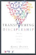 Transforming Discipleship: Making Disciples a few at a Time