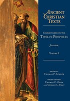 COMMENTARIES ON THE TWELVE PROPHETS VOL. 2