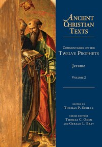 COMMENTARIES ON THE TWELVE PROPHETS: Volume 2