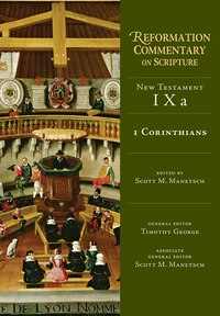 1 CORINTHIANS: New Testament Volume 9A