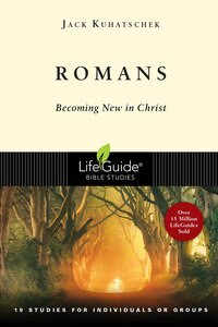 Romans: Becoming New In Christ