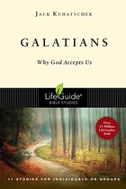 Galatians: Why God Accepts Us