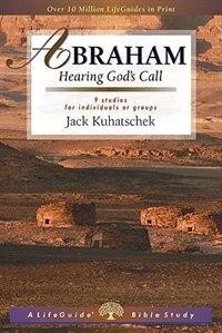 Abraham: Hearing Gods Call