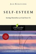 Self-Esteem: Seeing Ourselves As God Sees Us