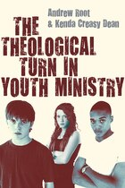 THEOLOGICAL TURN IN YOUTH MINISTRY,THE