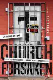 Church Forsaken by Brooks, Jonathan