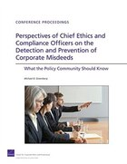 Perspectives of Chief Ethics and Compliance Officers on the Detection and Prevention of Corporate…
