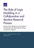 The Role Of Logic Modeling In A Collaborative And Iterative Research Process: Lessons From Research…