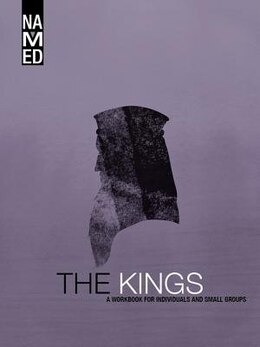 Book NAMED:  THE KINGS - STUDENT GUIDE: A Workbook for Individuals and Small Groups by NA